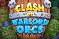 Clash of Warlord Orcs 1